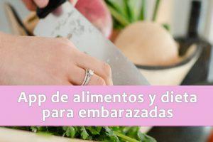 app-alimentos-embarazo